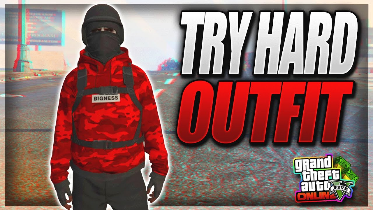 GTA 5 ONLINE *TRY HARD* OUTFIT - DOPE FREE MODE/ TRY HARD OUTFIT *PATCH 1.38! (TRY HARD OUTFIT ...