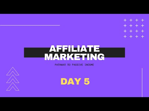 Pathway to Passive Income | Affiliate Marketing Day 5 thumbnail