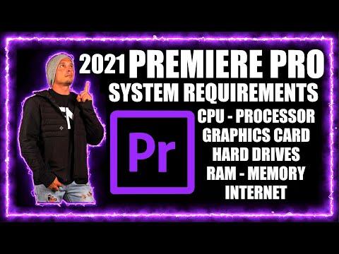 Premiere Pro 2021 System Requirements