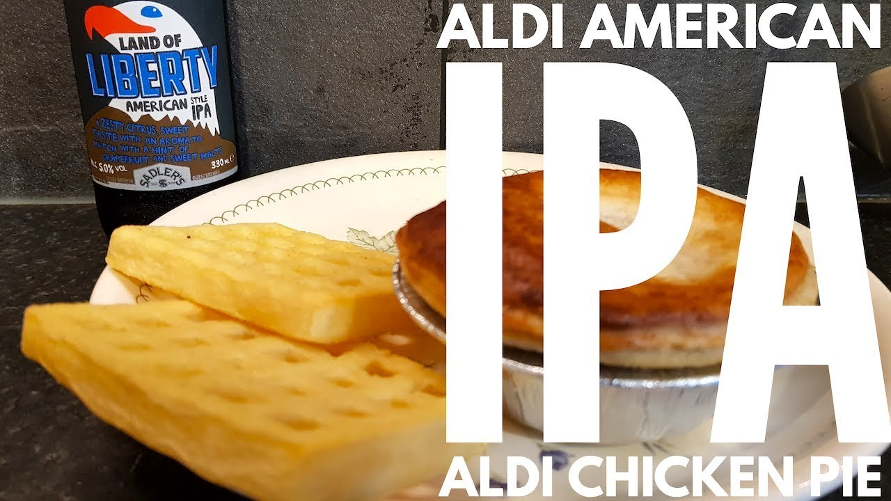 Aldi Land Of Liberty American Ipa With Aldi Chicken White Wine Pancetta Pie Youtube