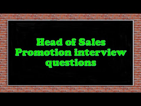 head of sales promotion interview questions