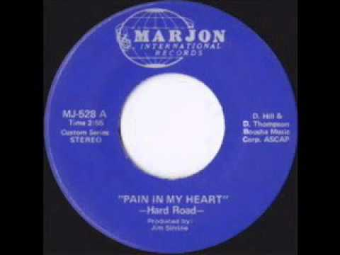 Hard Road - Pain in my heart (1972 US)