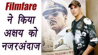 Akshay Kumar not nominated for Filmfare, fans criticises decision on twitter | FilmiBeat