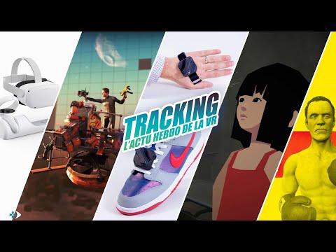 Tracking : Actu VR #30 : Station de recharge Quest 2, Nouveaux Trackers, Mare, PVP Zero Caliber...
