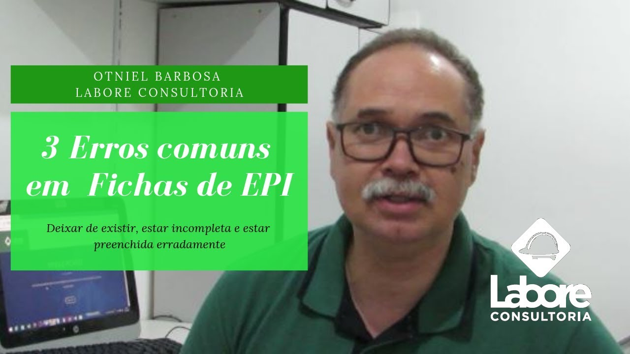 3 Erros Que Sua Ficha de EPI Não Pode Ter Por Otniel Barbosa Labore  Consultoria ba08a1a258