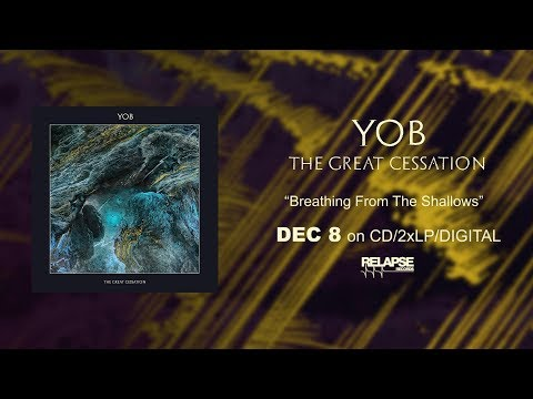 YOB - Breathing From The Shallows (Official Audio)