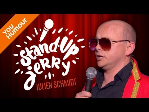 JULIEN SCHMIDT - Jerry Stand-up