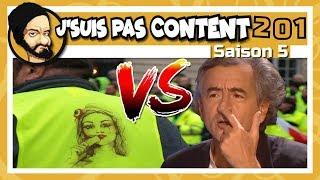 J'SUIS PAS CONTENT ! #201 : Moratoire, Gilets Jaunes & Info de qualitay !
