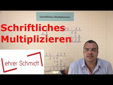 Schriftliches Multiplizieren (Malrechnen) | Mathematik | Grundschule