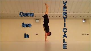 Come fare la verticale - Esercizi e Progressioni