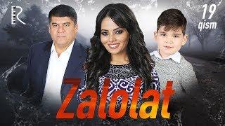 Zalolat (o'zbek serial) | Залолат (узбек сериал) 19-qism