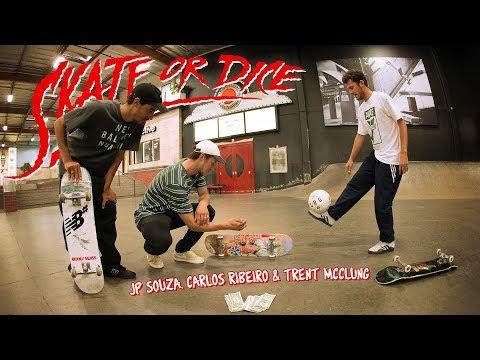 Carlos Ribeiro, JP Souza, & Trent McClung - Skate Or Dice!