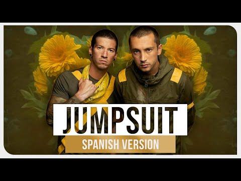 twenty one pilots - Jumpsuit Spanish