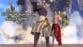[Blade and Soul] Circle of Sundering - Soul Fighter