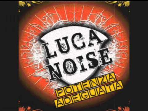 Luca Noise - True Love