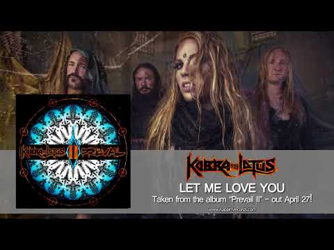 KOBRA AND THE LOTUS - Let Me Love You (Official Audio) | Napalm Records