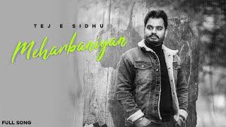 Meharbaniyan (Tej E Sidhu) Mp3 Song Download