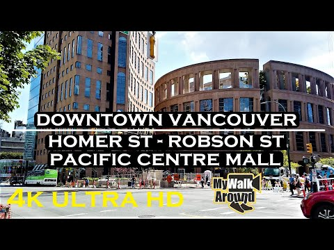 My Walk Around Downtown Vancouver Focusing On Homer St, Robson St, Pacific Centre Mall (4k Video)