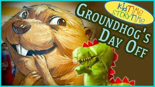 Story of Groundhog's Day Off for Groundhog's Day | Kid Book Read Aloud