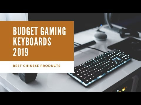 Best Budget Gaming Keyboards in 2019 : Under $50 and absolutely worth every penny