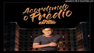 Melody - Billy Brasil - Acordando O Predio 2017