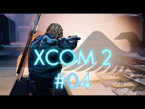 XCOM 2 #04 Hacking - Let's Play