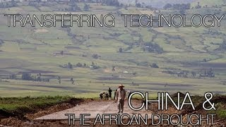 China & the African Drought: Part 5 -- transferring technologies