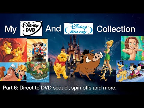 My Disney DVD And Blu Ray Collection Direct To DVD Sequels Spin Offs And More Part 6