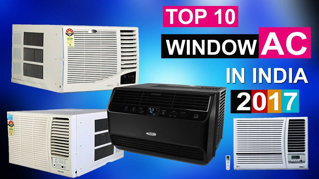 Top 10 best window air conditioners in india 2017 youtube for Highest r value windows 2017