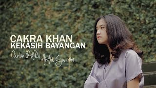 Download Kekasih Bayangan - Cakra Khan (Bintan, Andri Guitara) cover Mp3