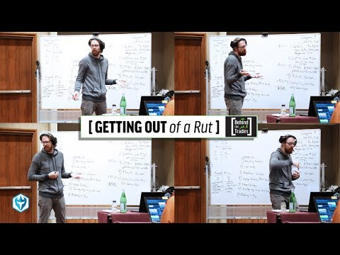 Behind The Trades: How to get out of a Trading Rut | Ep. 7