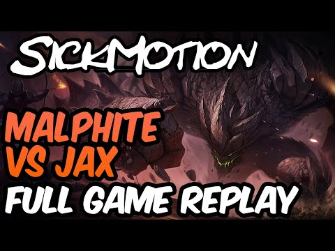 SickMotion - Malphite vs Jax Toplane S9 - League of Legends thumbnail