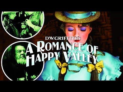 Le roman de la vallée heureuse - Film de D.W. Griffith (1919)
