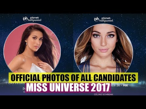 MISS UNIVERSE 2017 - OFFICIAL PHOTOS OF ALL CANDIDATES