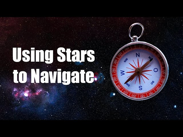 Episode 2: How to Navigate using the Stars