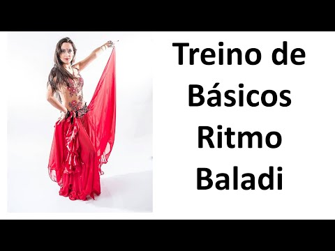 Treino de Básicos Ritmo Baladi - Patrícia Cavalcante Dança do Ventre Online
