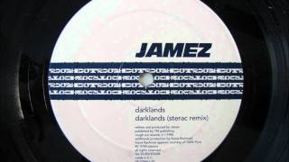 Jamez - Darklands (Sterac remix)