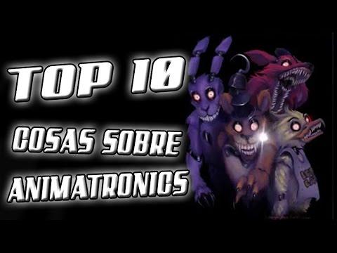 Top 10 cosas sobre los animatronics de five nights at freddy s
