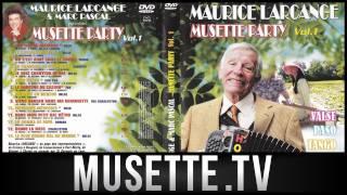 Musette – Maurice Larcange & Marc Pascal – Musette en mineur