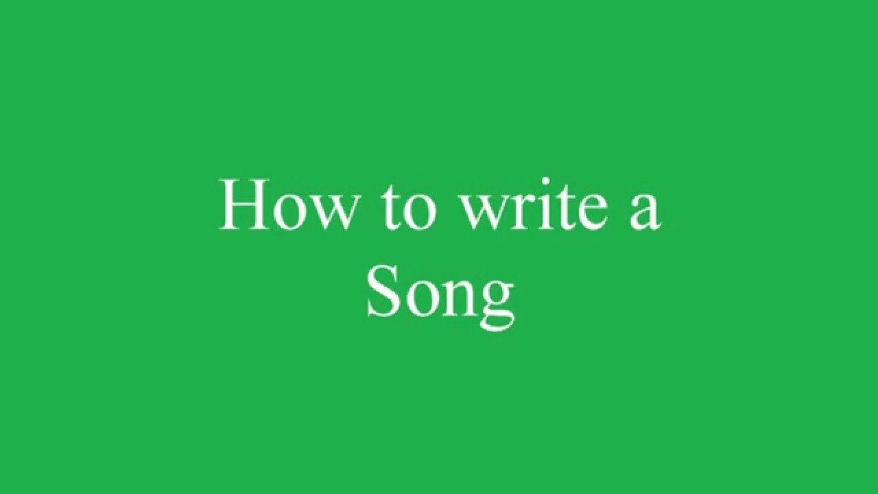 youtube how to write a song