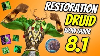 Restoration Druid PvE Guide 8.1 | Talents & Rotation | World of Warcraft Battle for Azeroth