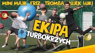 turboKRZYCH - EKIPA (MINI MAJK, FRIZ, TROMBA i WUJEK ŁUKI)