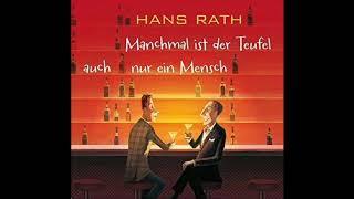 Manchmal ist der Teufel auch nur ein Mensch Hans Rath Hörbuch