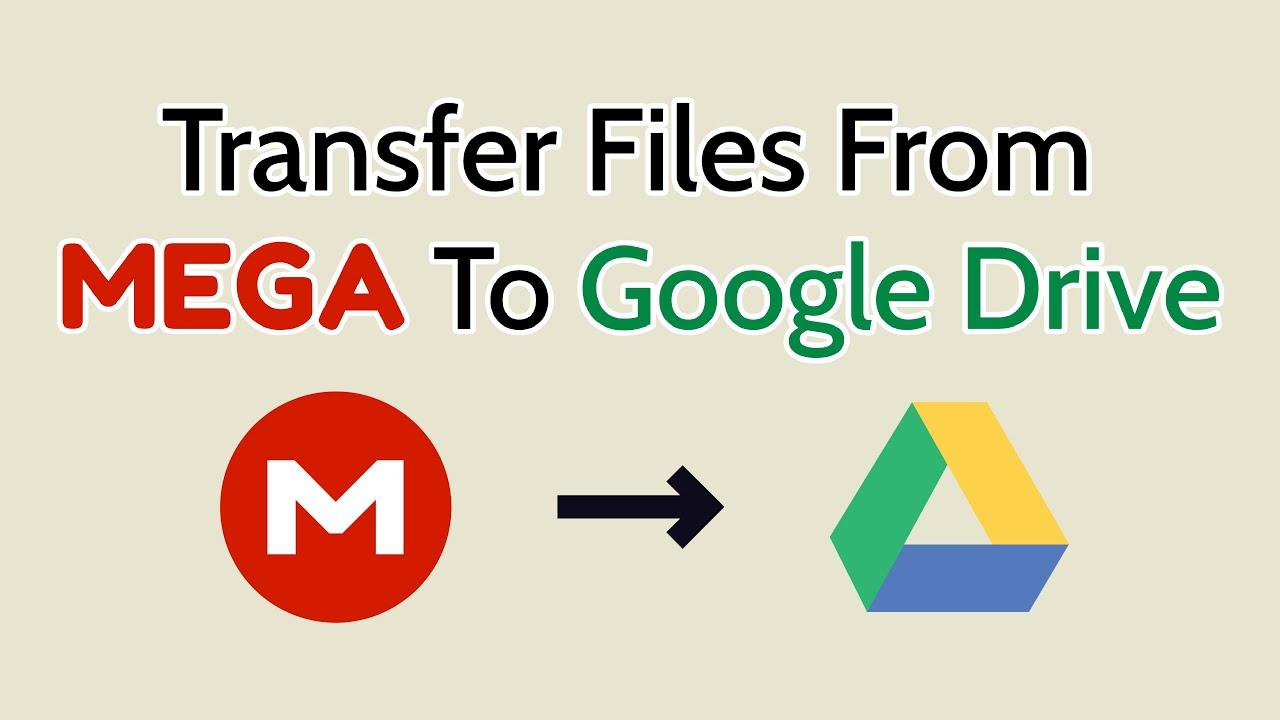 Mega to google drive downloader