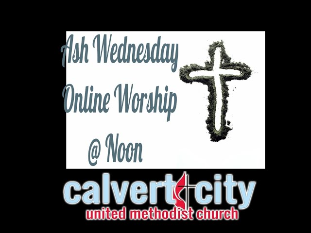 Ash Wednesday worship edited