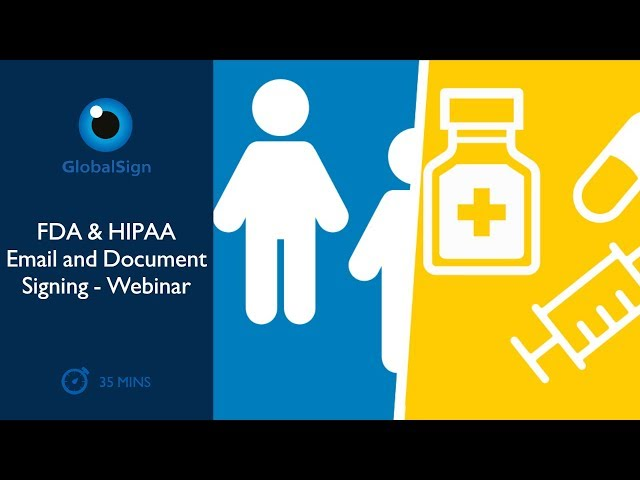 FDA & HIPAA Email and Document Signing - Webinar