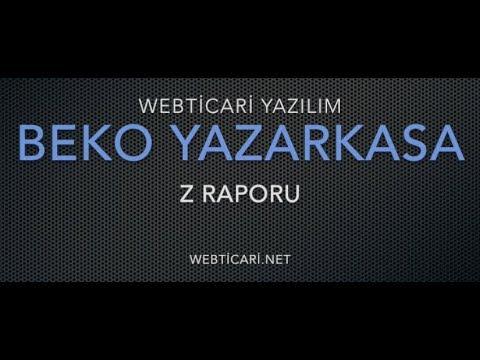 Webticari Yazılım - Beko-300TR Yazarkasa Z Raporu Alma