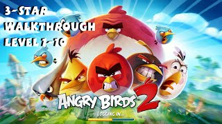 Angry Birds 2 (Rovio Entertainment) iOS / Android - Gameplay Trailer 3-Star Walkthrough Level 1-10