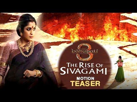 Baahubali 3 : The Rise Of Sivagami First Look Motion Teaser | Ramya Krishna | Prabhas | Rana