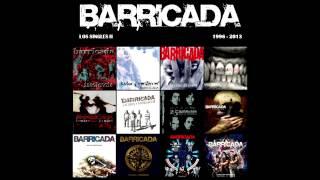 Barricada - Los Singles II (1996 - 2013) [Álbum Completo / Full Album]